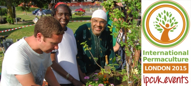 'International Permaculture Conference 2015' London - Designing the World We Want